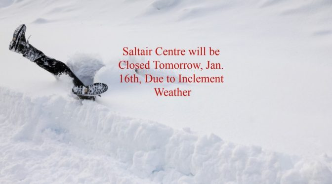 Saltair Community Centre Closed Tomorrow, January 16th,2020